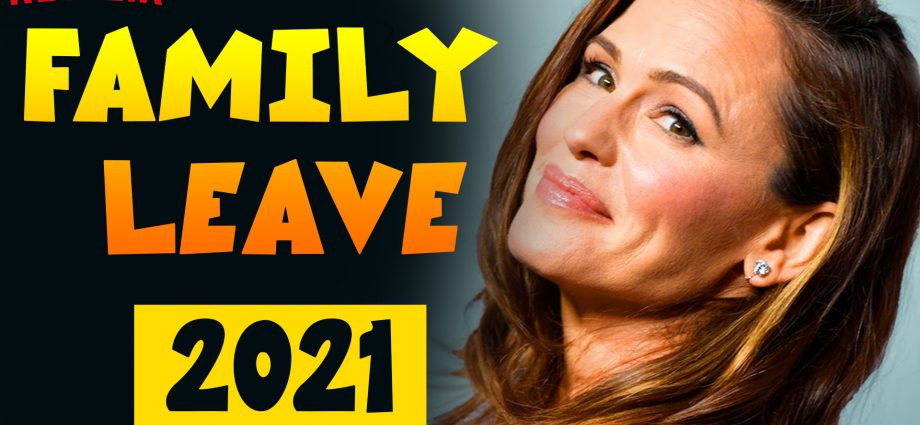 Family Leave Movie 2021